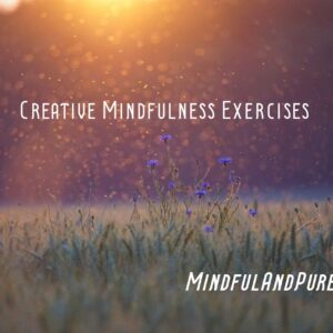 creative mindfulness exercises (1)